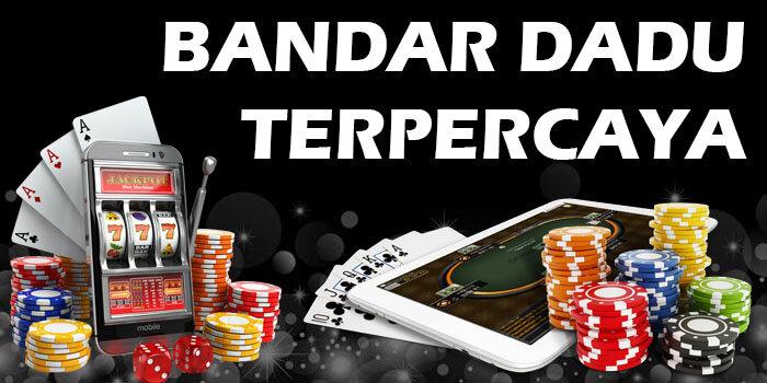 BANDAR DADU TERPERCAYA