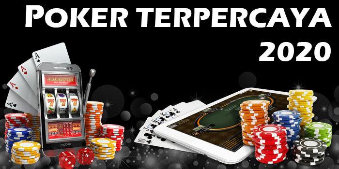 Poker Terpercaya 2020